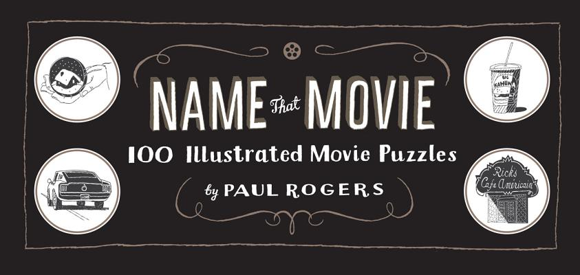 Name That Movie By Rogers, Paul